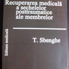 Recuperarea Medicala A Sechelelor Posttraumatice Ale Membrelo - T. Sbenghe ,549338