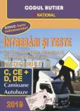 Întrebări și teste pentru obținerea permisului auto Cat. C+D 2019 Camioane, autobuze