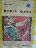 Robin Hood-Henry Gilbert-Ed.Tineretului-colectia Cutezatorii