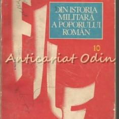 File Din Istoria Militara A Poporului Roman X - Coordonator: Ilie Ceausescu