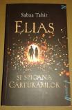 Elias si spioana Cărturarilor - I. Focul din cenușă - Sabaa Tahir