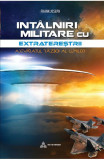 Intalniri militare cu extraterestrii