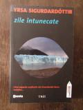 ZILE INTUNECATE- YRSA SIGURDARDOTTIR