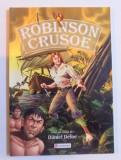 ROBINSON CRUSOE - DUPA UN ROMAN de DANIEL DEFOE , 2009