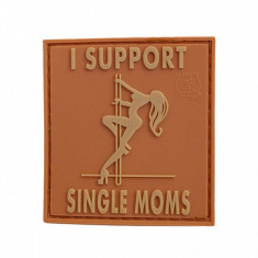 """Patch """"I SUPPORT SINGLE MOMS"""" 3D"""