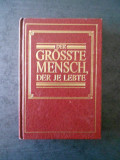 DER GROSSTE MENSCH, DER JE LEBTE (WATCH TOWER BIBLE, limba germana)