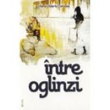 Intre oglinzi - Viorel Valeriu Corocea