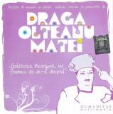 CD Draga Olteanu Matei – Golatătea Înconjură, Iar Foamea Dă De-a Dreptul
