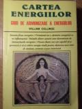 CARTEA ENERGIILOR. GHID DE ARMONIZARE A ENERGIILOR-WILLIAM COLLINGE