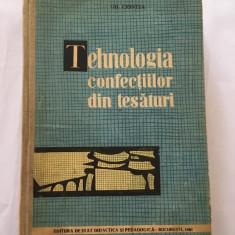 TEHNOLOGIA CONFECTIILOR DIN TESATURI Manual pentru scoli profesionale G Ciontea