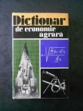 S. HARTIA - DICTIONAR DE ECONOMIE AGRARA