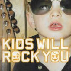 Caseta Rock Kids – Kids Will Rock You, originala