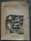 Saint-John Perse - Poeme alese (Editura Univers, 1983; ilustr.: Damian Petrescu)