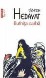 Bufnita oarba (Top 10+)/Sadegh Hedayat
