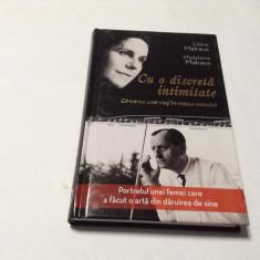 Cu O Discreta Intimitate - Celine Malraux, Madeleine Malraux