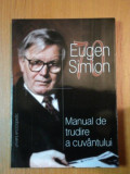 MANUAL DE TRUDIRE A CUVANTULUI-EUGEN SIMION,2003