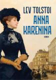 Anna Karenina | Lev Tolstoi
