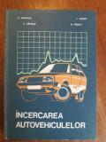 Incercarea autovehiculelor - E. Negrus / R5P2F
