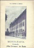 Monografia Liceului Mihai Eminescu din Buzau - prof. Dimitrie Ionescu / autograf