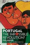 Portugal: The Impossible Revolution?