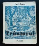 Emil Botta - Trântorul (Editura Vremea; 1938)