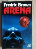 Arena- Fredric Brown