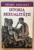 Istoria sexualitatii - Michel Foucault