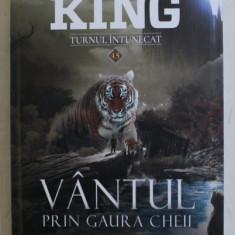 VANTUL PRIN GAURA CHEII de STEPHEN KING , 2019