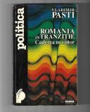 Vladimir Pasti - Romania in tranzitie - caderea in viitor, ed. Nemira, 1995
