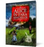 Alice în Ţara Minunilor. Alice în Ţara din Oglindă, ART