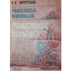 PROVERBELE ROMANILOR - I . C . HINTESCU