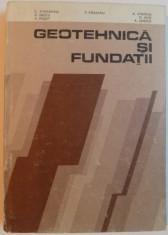 GEOTEHNICA SI FUNDATII de C. ATHANASIU, V. GRECU, P. RAILEANU, 1983 foto
