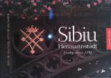 Cumpara ieftin SIBIU HERMANNSTADT YOUNG SINCE 1191: TOURISTIC GUIDE, 2009