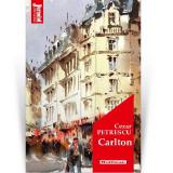 Carlton | Cezar Petrescu