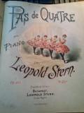Pas de quatre Leopold Stern Partitura Muzicala veche sec. XIX Litografie rara
