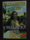 Croaziera spre Capri-Elisabeth Adler