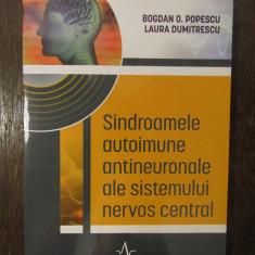 SINDROAMELE AUTOIMUNE ANTINEURONALE ALE SISTEMULUI NERVOS CENTRAL-B.POPESCU