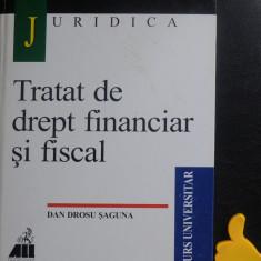 Tratat de drept financiar si fiscal Dan Drosu Saguna