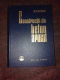 CONSTRUCTII DE BETON ARMAT - M. HANGAN