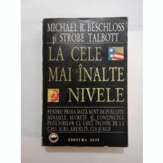 LA CELE MAI INALTE NIVELE - Michael R. BESCHLOSS si Strobe TALBOTT
