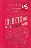 101 Bets You Will Always Win!