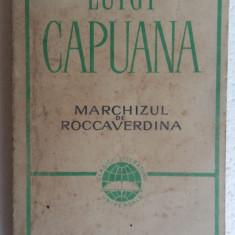 (C465) LUIGI CAPUANA - MARCHIZUL DE ROCCAVERDINA