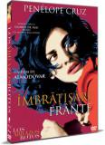 Imbratisari frante / Los Abrazos Rotos / Broken Embraces - DVD Mania Film