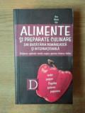 ALIMENTE SI PREPARATE CULINARE DIN BUCATARIA ROMANEASCA SI INTERNATIONALA. DICTIONAR EXPLICATIV ROMAN-ENGLEZ-GERMAN-FRANCEZ-ITALIAN de ANA MARIA GAL