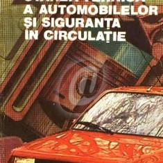 Starea tehnica a automobilelor si siguranta in circulatie