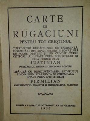 Carte de rugaciuni pentru tot crestinul 1955 / Justinian - Firmilian foto