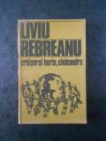 LIVIU REBREANU - CRAISORUL HORIA, CIULEANDRA