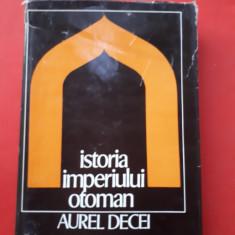 ISTORIA IMPERIULUI OTOMAN pana la 1656 × Aurel Decei coperti cartonate