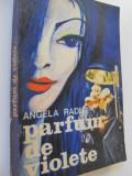 Parfum de violete - Angela Radu
