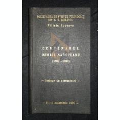 SOCIETATEA DE STIINTE FILOLOGICE DIN REPUBLICA SOCIALISTA ROMANIA - CENTENARUL MIHAIL SADOVEANU (1880-1980), 8-9 Noiembrie 1980, Filiala Suceava